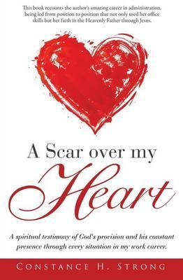 A Scar Over My Heart