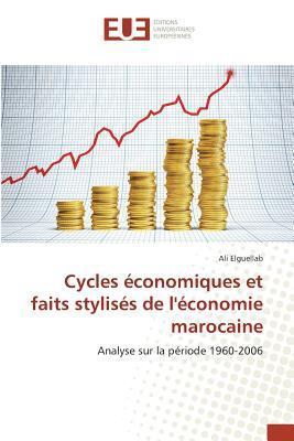 Cycles Economiques et Faits Stylises de l'Économie Marocaine