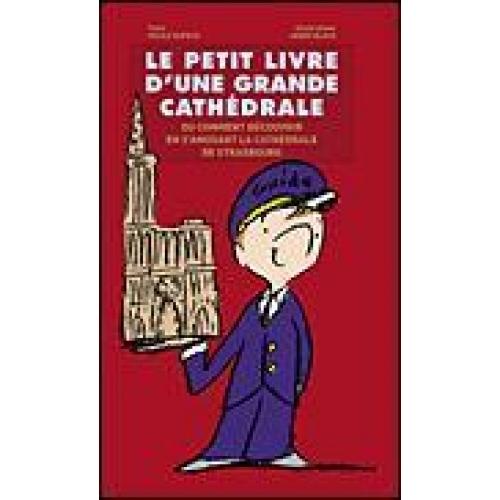 Le petit livre d'une grande cathédrale