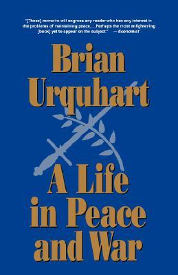 A Life in Peace and War