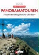 Die schönsten Panoramatouren zwischen Berchtesgaden und Oberstdorf