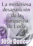 La misteriosa desaparición de la marquesita de Loria