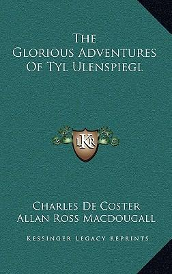 The Glorious Adventures of Tyl Ulenspiegl