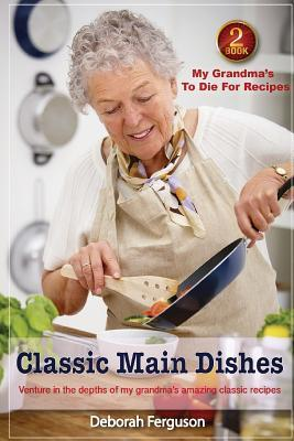 Classic Main Dishes