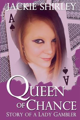 The Queen of Chance