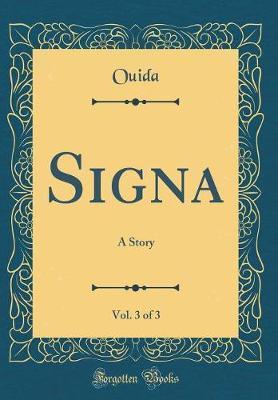 Signa, Vol. 3 of 3