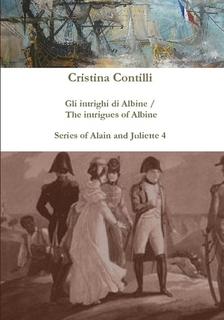 Gli intrighi di Albine / The intrigues of Albine