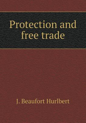 Protection and Free Trade