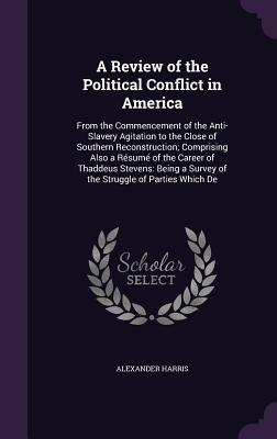A Review of the Political Conflict in America