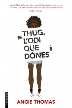 Thug, l'odi que dón...