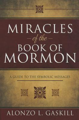 Miracles of the Book of Mormon