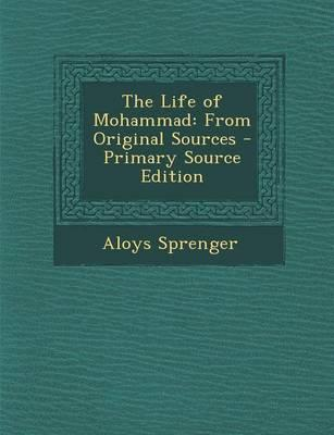 The Life of Mohammad