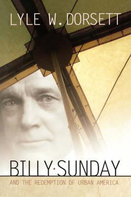 Billy Sunday And The...