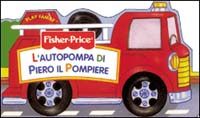 L' autopompa di Piero il pompiere