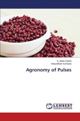 Agronomy of Pulses