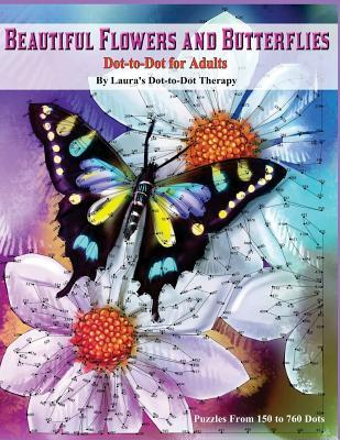 Beautiful Butterflies and Flowers Dot-to-dot for Adults