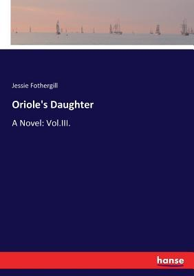 Oriole's Daughter