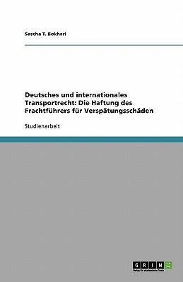 Deutsches und internationales Transportrecht