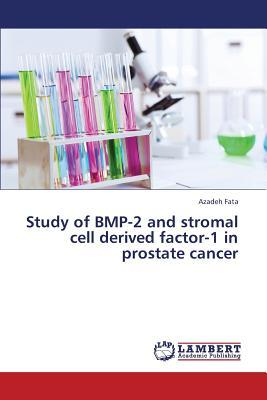 Study of BMP-2 and stromal cell derived factor-1 in prostate cancer