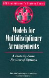Models for multidisciplinary arrangements