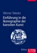 Einführung in die Ikonographie der barocken Kunst
