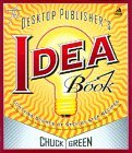 The Desktop Publisher's Idea Book, Second Edition