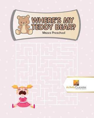 Where's My Teddy Bea...