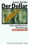 Der Dollar.