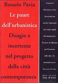Le paure dell'urbanistica