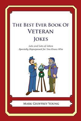 The Best Ever Book of Veterans Jokes
