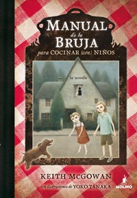 Manual de la bruja para cocinar (con) niños