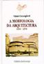 A Morfologia da Arquitectura . Vol. II