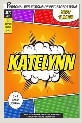 Superhero Katelynn J...