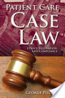 Patient Care Case Law