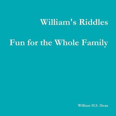 William's Riddles Fun for the Whole Family