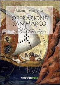Operazione San Marco. L'enigma delle reliquie