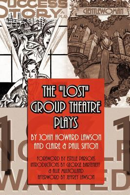 The Lost Group Theatre Plays