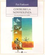 Costruire la nonviolenza : per una pegagogia dei conflitti