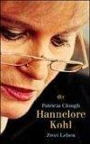 Hannelore Kohl. Zwei...