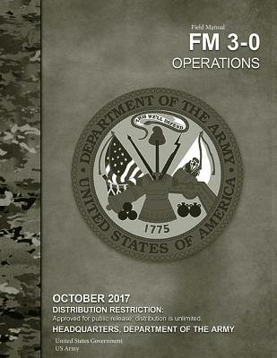 Us Army Field Manual Fm 3-0 Operations October 2017
