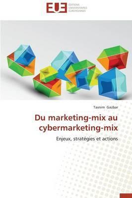 Du Marketing-Mix au Cybermarketing-Mix