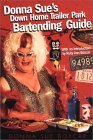 Donna Sue's Down Home Trailer Park Bartender's Guide