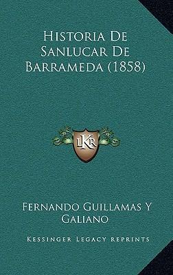 Historia de Sanlucar de Barrameda (1858)