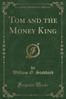 Tom and the Money Ki...