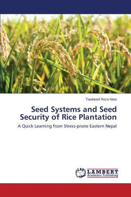 Seed Systems and Seed Security of Rice Plantation