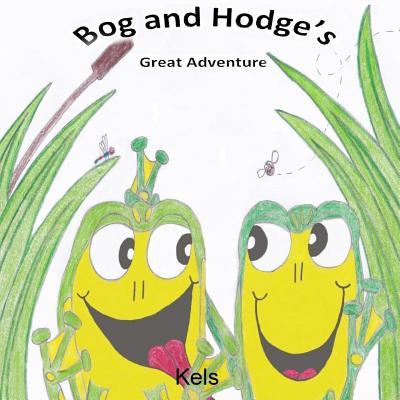 Bog and Hodge's Great Adventure