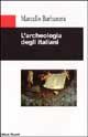 L' archeologia degli italiani