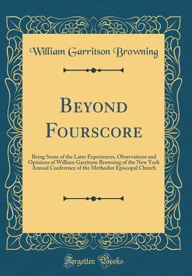 Beyond Fourscore