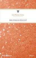Breathless Descent