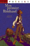 Mon premier Rimbaud